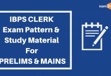 IBPS CLERK Exam Pattern & Study Material