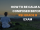 How to be calm and composed before your RBI Grade B exam?