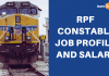 RPF Constable Job Profile & Salary Structure
