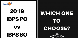 2019 IBPS PO or SO? Which one to choose?