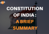 Constitution of India: a brief summary
