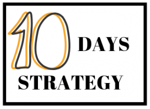 10 DAY STRATEGY