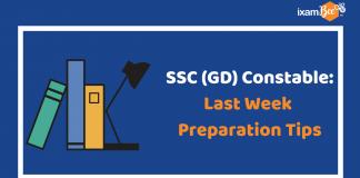 SSC (GD) Consatble Exam 2019: Last Week Preparation Tips