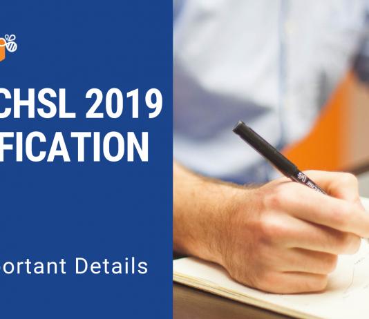 SSC CHSL Notification & All Important Details