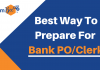 Best Way to prepare for Bank PO and Clerk