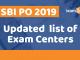 SBI PO Updated Exam Centres