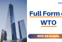 Full Form of WTO with all details