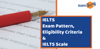 IELTS Exam Pattern, ELigibility Criteria & Scale