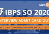 IBPS SO Interview Admit Card