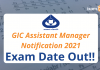 GIC Assistant Manager Exam Date