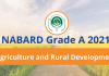 NABARD Grade A 2021: Agriculture and Rural Development.