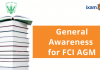 General Awareness for FCI AGM Exam 2021. How to Prepare?