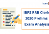IBPS RRB Clerk 2020 Exam Analysis and Cut-offs. IBPS RRB Office Assistant.