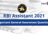 Important General Awareness Questions for RBI Assistant 2021.