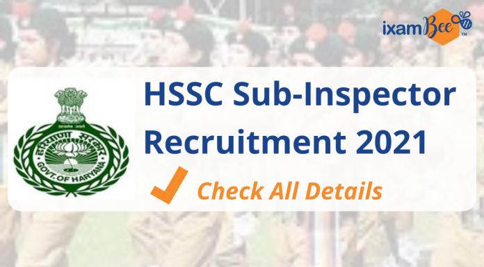 HSSC Sub-Inspector Recruitment 2021- Check All Details. Notification 2021