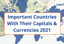 Check Here to Read a Complete List of Important Countries, Capitals and Currencies