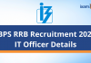 IBPS RRB Scale 2: IT Officer Exam Details.