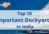Important Dockyards in India.