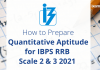 How to Prepare Quantitative Aptitude for IBPS RRB Scale 2 & 3