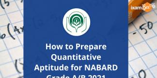 How to Prepare Quantitative Aptitude for NABARD Grade A/B 2021