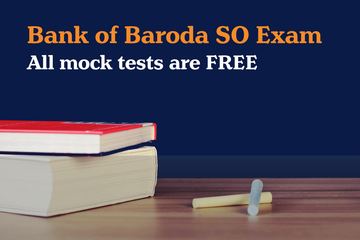 Bank of Baroda SO free mock test