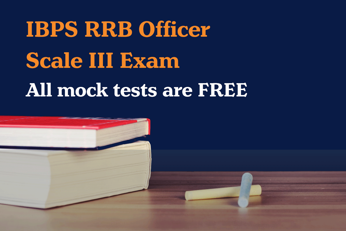 IBPS RRB Officer Scale III free mock test