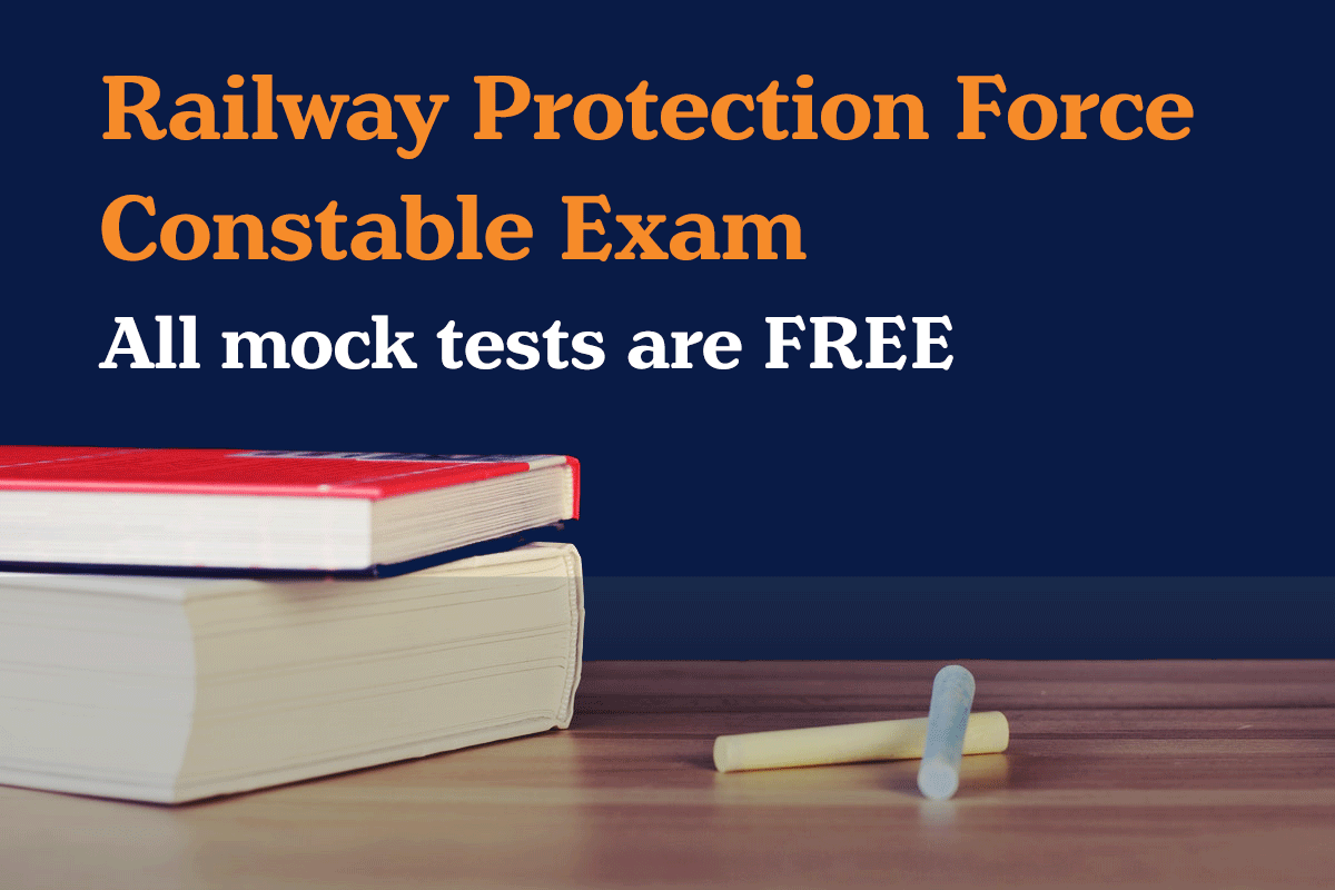 Railway Protection Force Constable free mock test